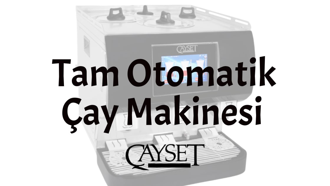 cayset_cay_makinesi